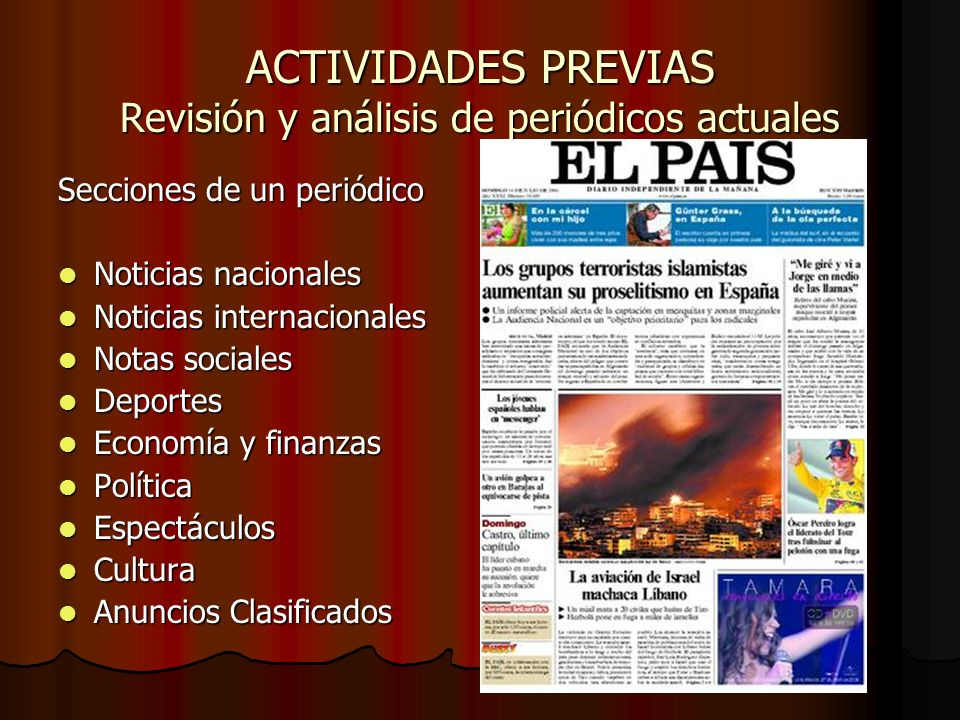 ACTIVIDADES PREVIAS Revisión y análisis de periódicos actuales