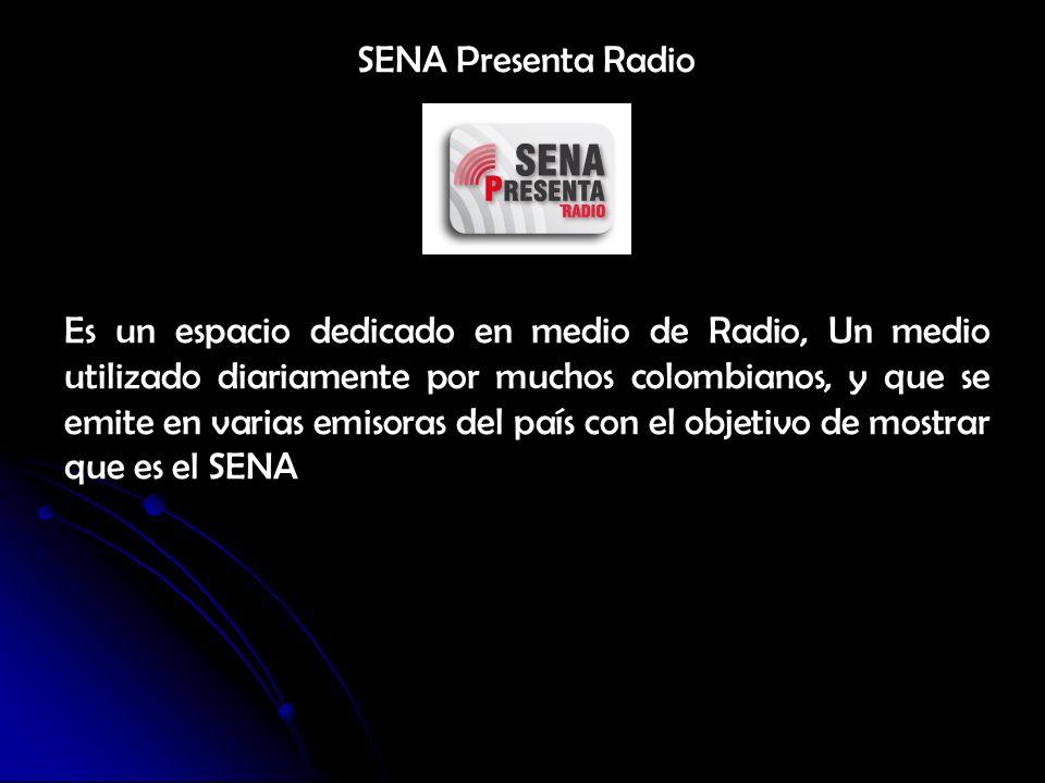 SENA Presenta Radio