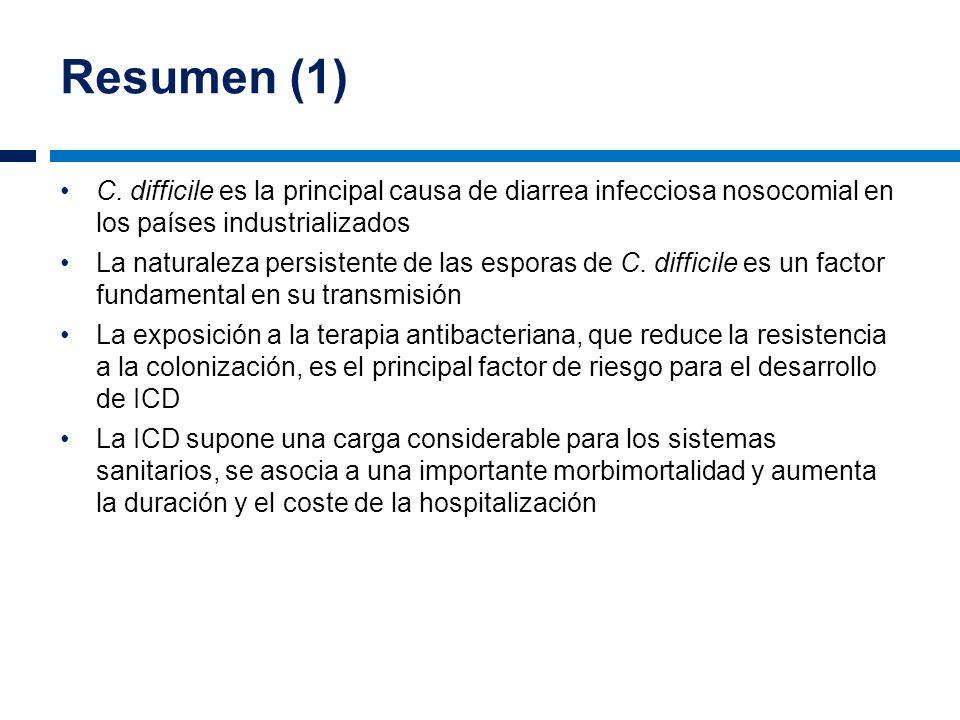 Resumen (1) C. difficile es la principal causa de diarrea infecciosa nosocomial en los países industrializados.