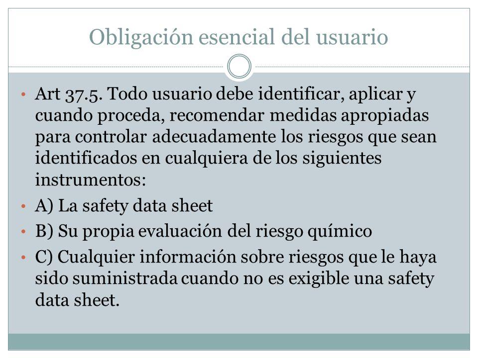 Obligación esencial del usuario