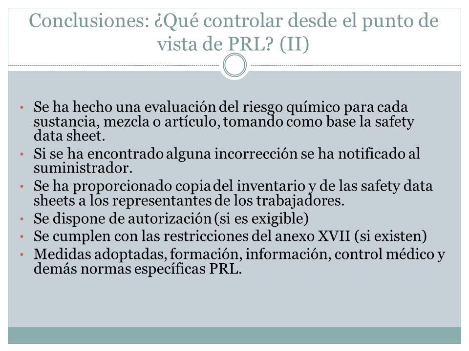 Conclusiones: ¿Qué controlar desde el punto de vista de PRL (II)