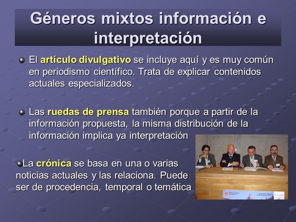Géneros mixtos información e interpretación