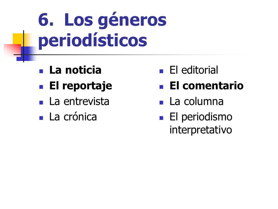 6. Los géneros periodísticos