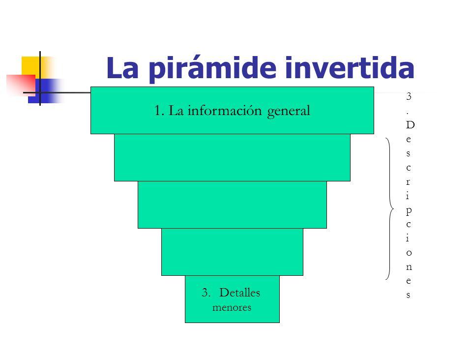 1. La información general