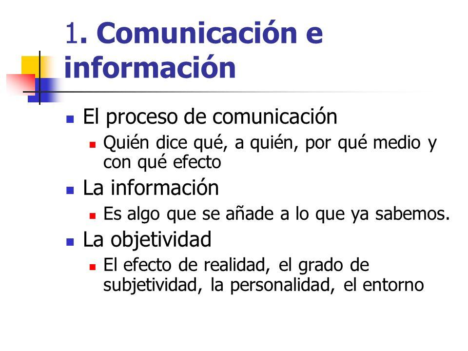1. Comunicación e información