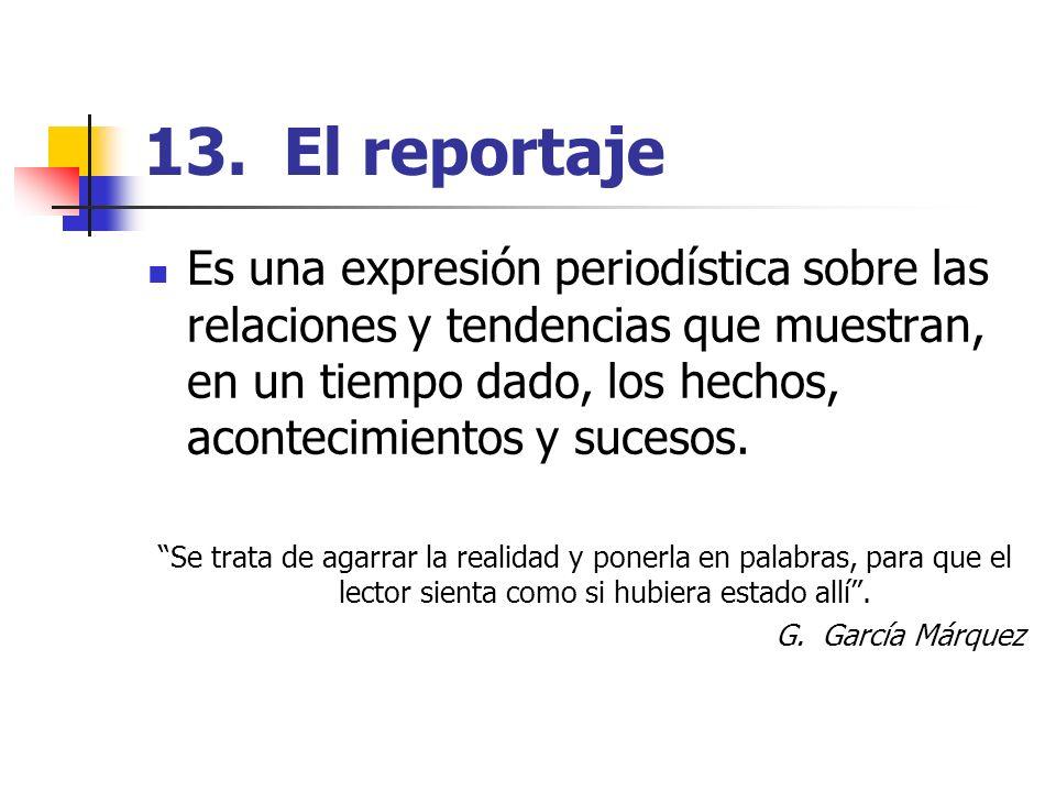 13. El reportaje