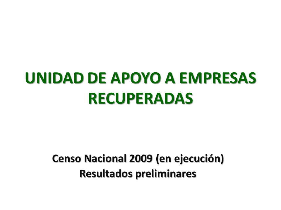 UNIDAD DE APOYO A EMPRESAS RECUPERADAS