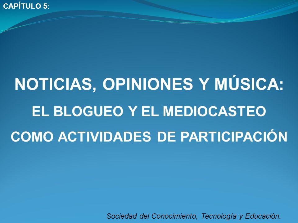 Sociedad del Conocimiento, Tecnología y Educación.