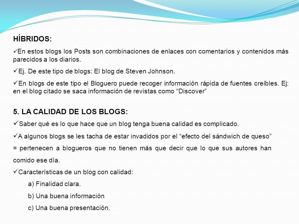 5. LA CALIDAD DE LOS BLOGS: