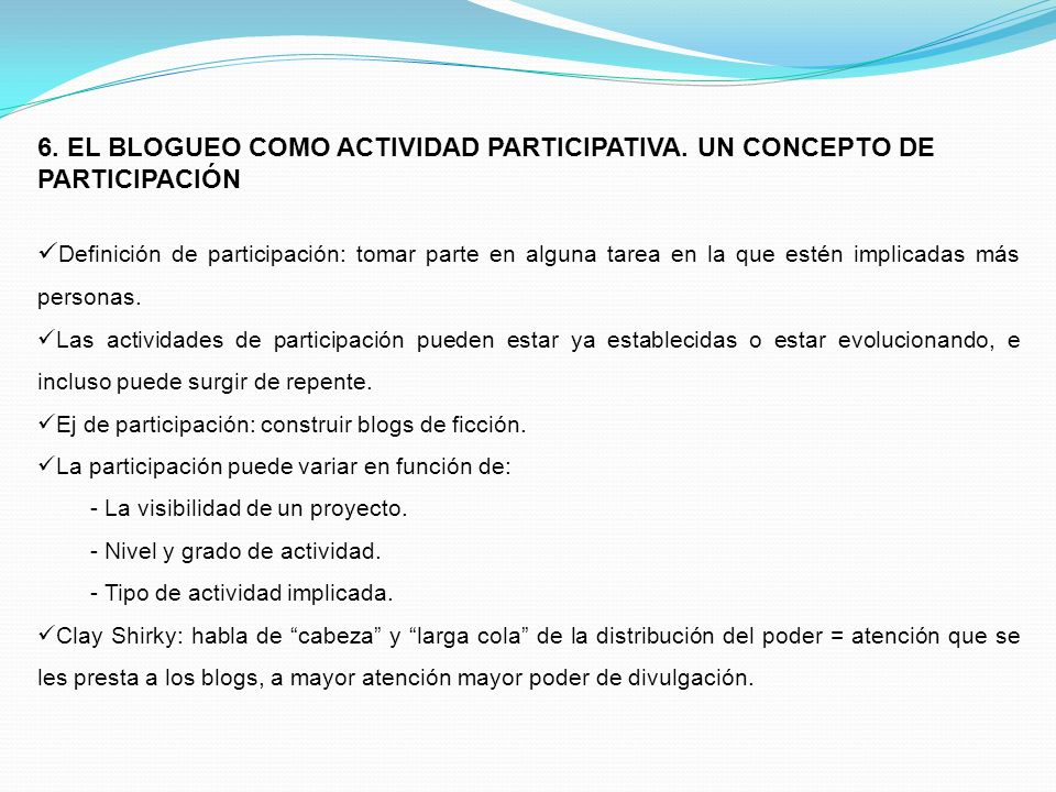 6. EL BLOGUEO COMO ACTIVIDAD PARTICIPATIVA