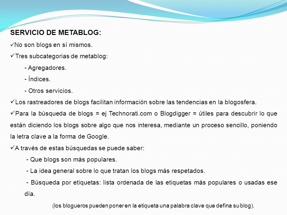 SERVICIO DE METABLOG: Tres subcategorias de metablog: Agregadores.