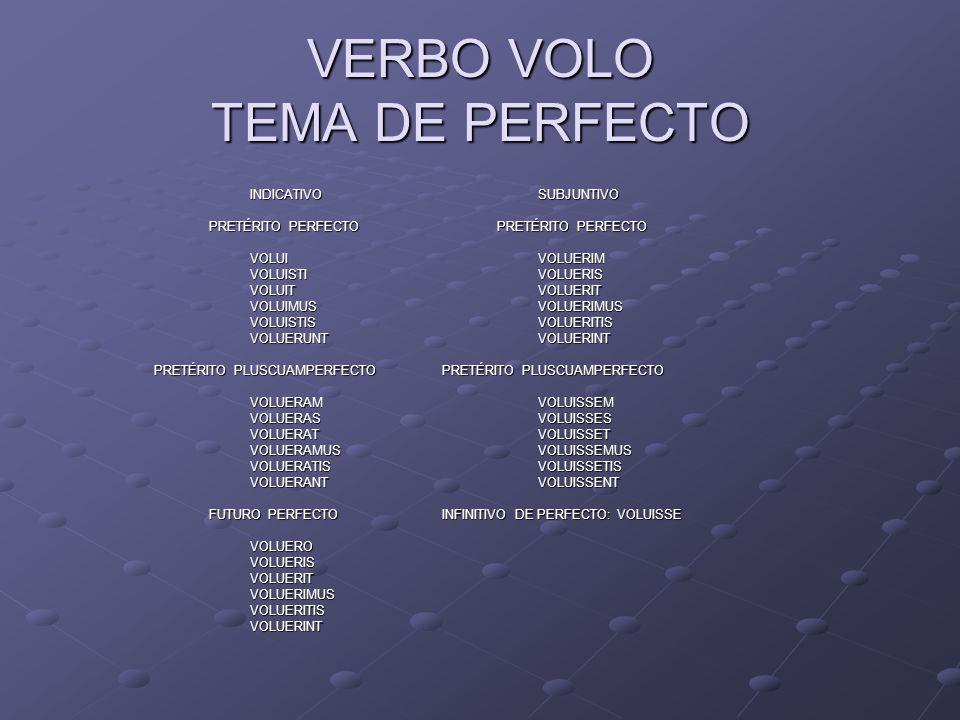 VERBO VOLO TEMA DE PERFECTO