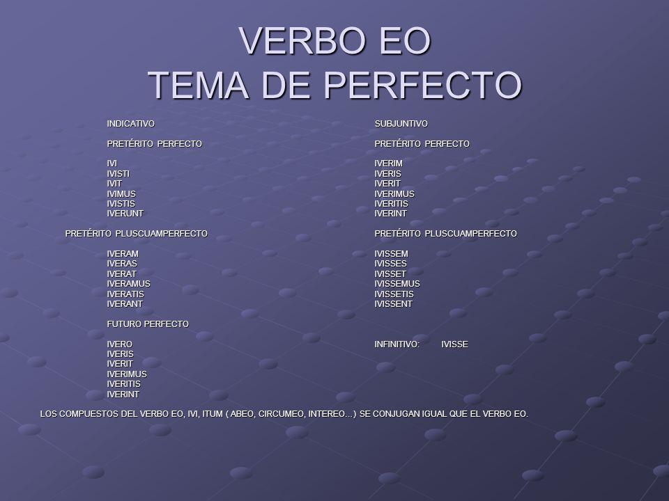 VERBO EO TEMA DE PERFECTO