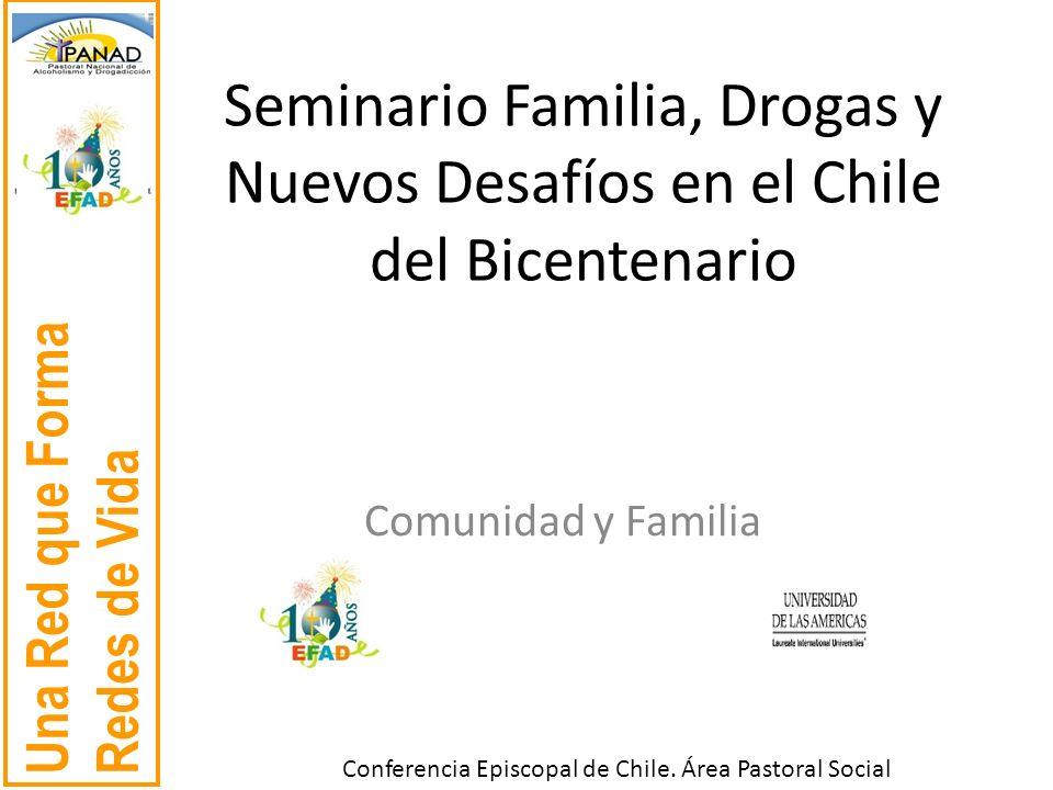Seminario Familia, Drogas y Nuevos Desafíos en el Chile del Bicentenario