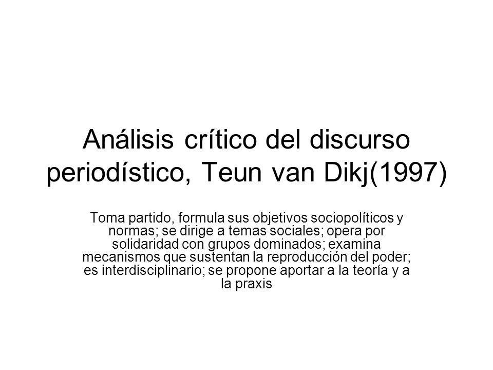 Análisis crítico del discurso periodístico, Teun van Dikj(1997)
