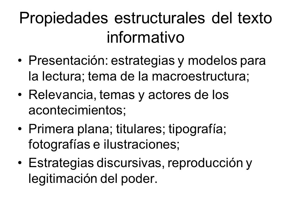 Propiedades estructurales del texto informativo