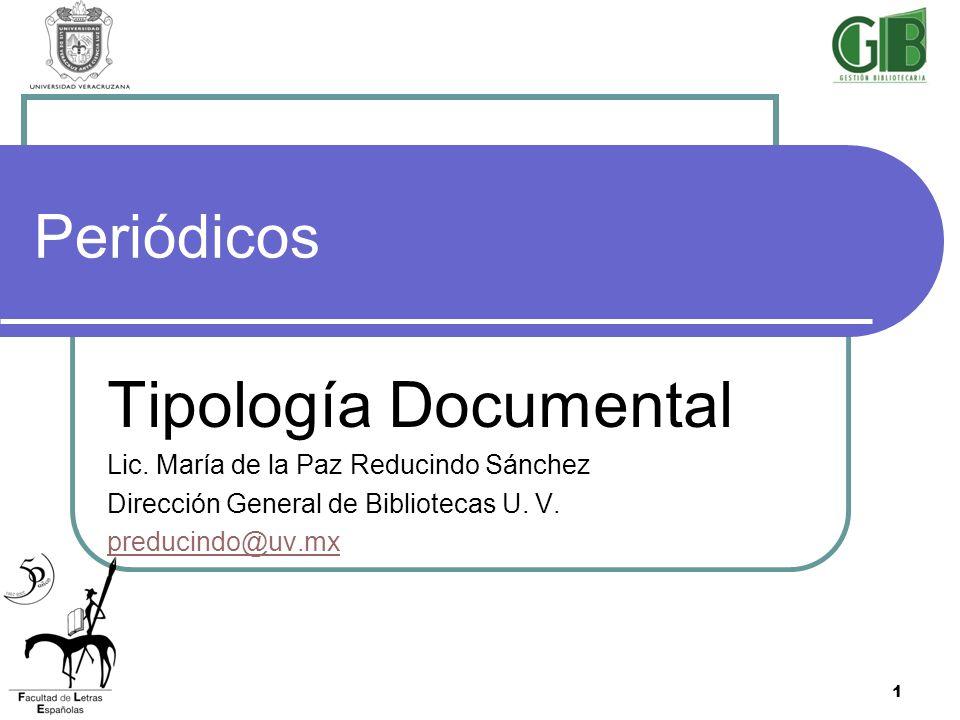 Tipología Documental Periódicos Lic. María de la Paz Reducindo Sánchez