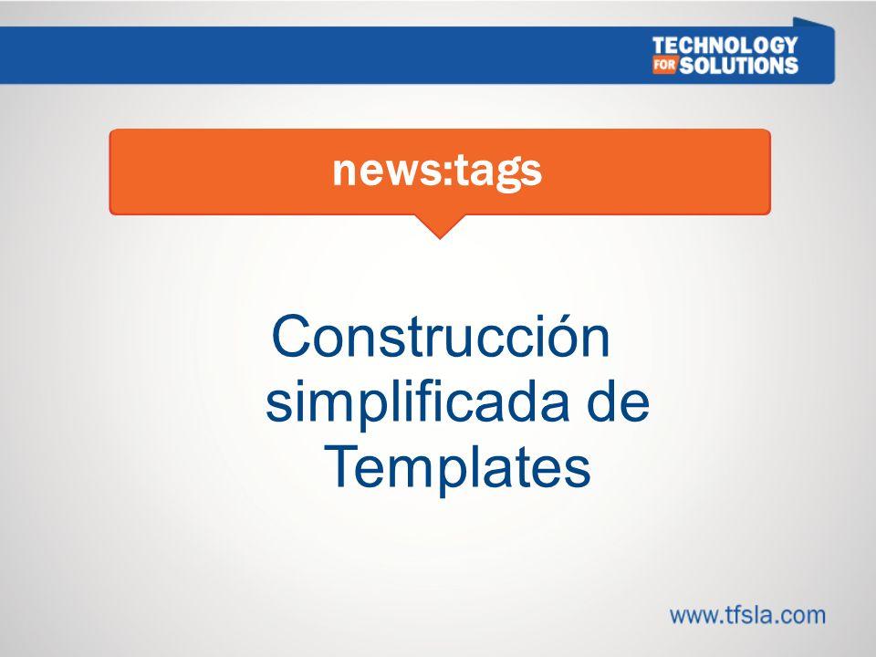 Construcción simplificada de Templates