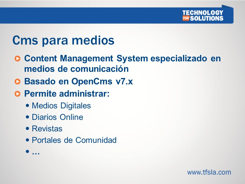 4 Cms para medios. Content Management System especializado en medios de comunicación. Basado en OpenCms v7.x.