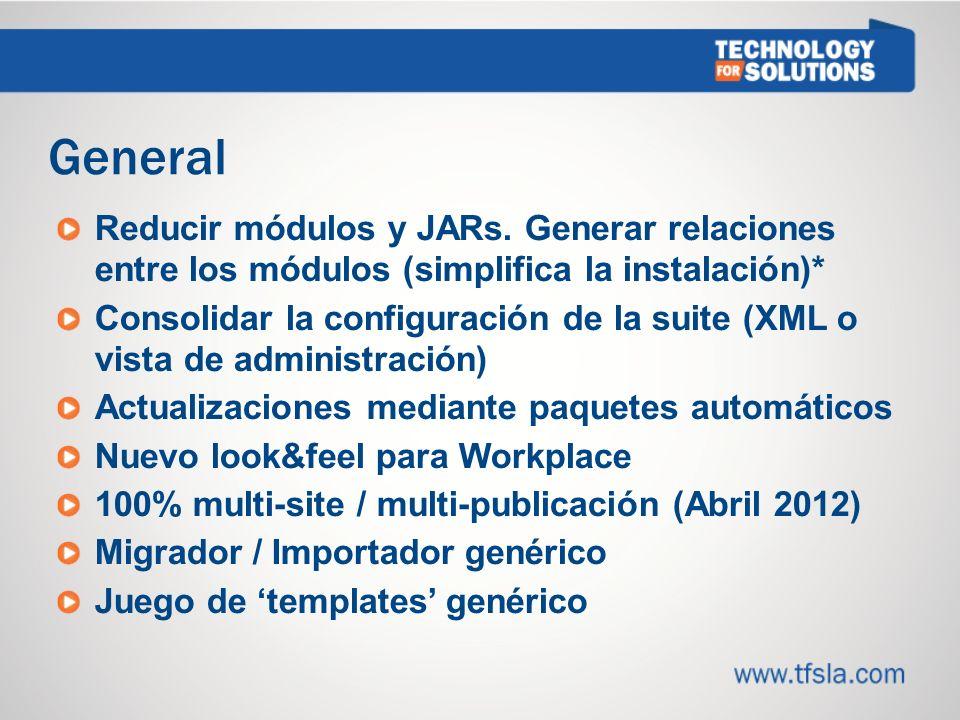 6767 General. Reducir módulos y JARs. Generar relaciones entre los módulos (simplifica la instalación)*