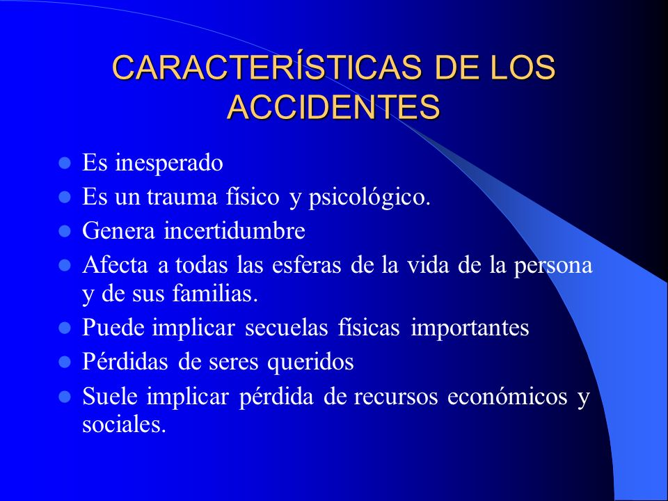 CARACTERÍSTICAS DE LOS ACCIDENTES