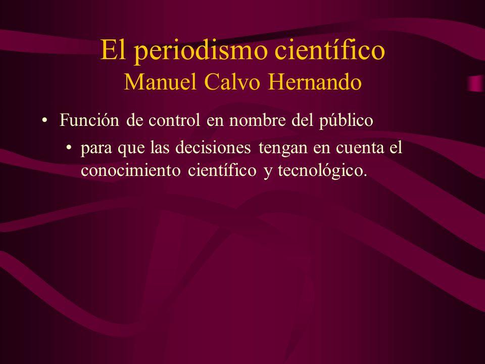 El periodismo científico Manuel Calvo Hernando