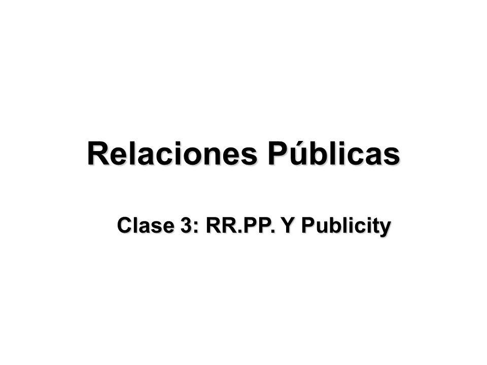 Clase 3: RR.PP. Y Publicity
