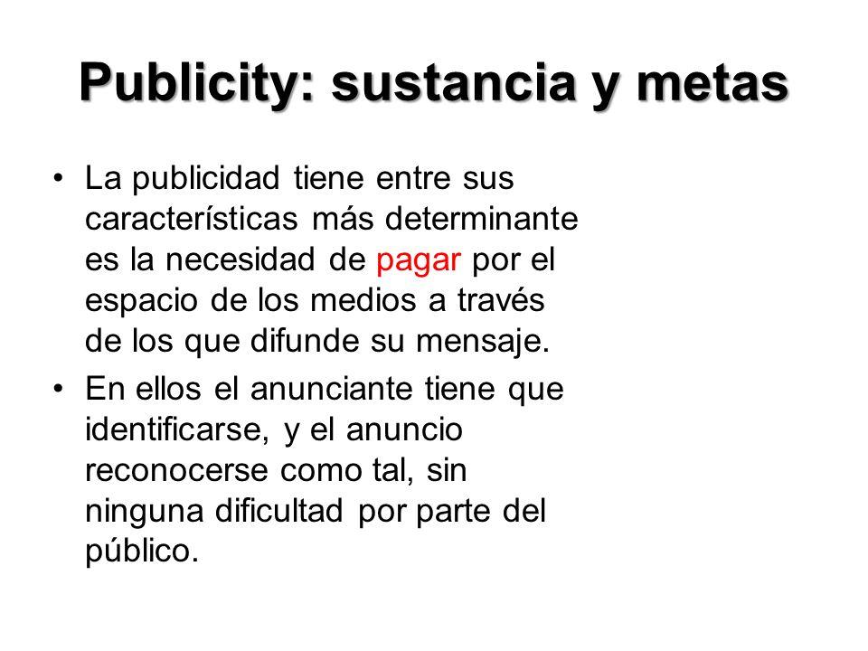 Publicity: sustancia y metas