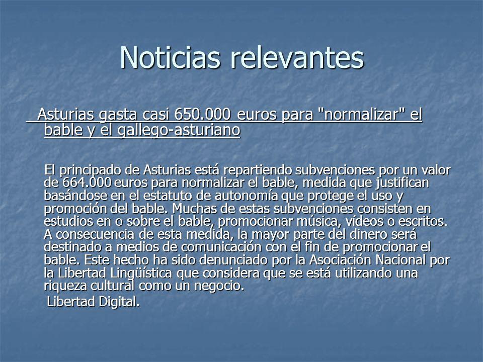Noticias relevantes Asturias gasta casi 650.000 euros para normalizar el bable y el gallego-asturiano.