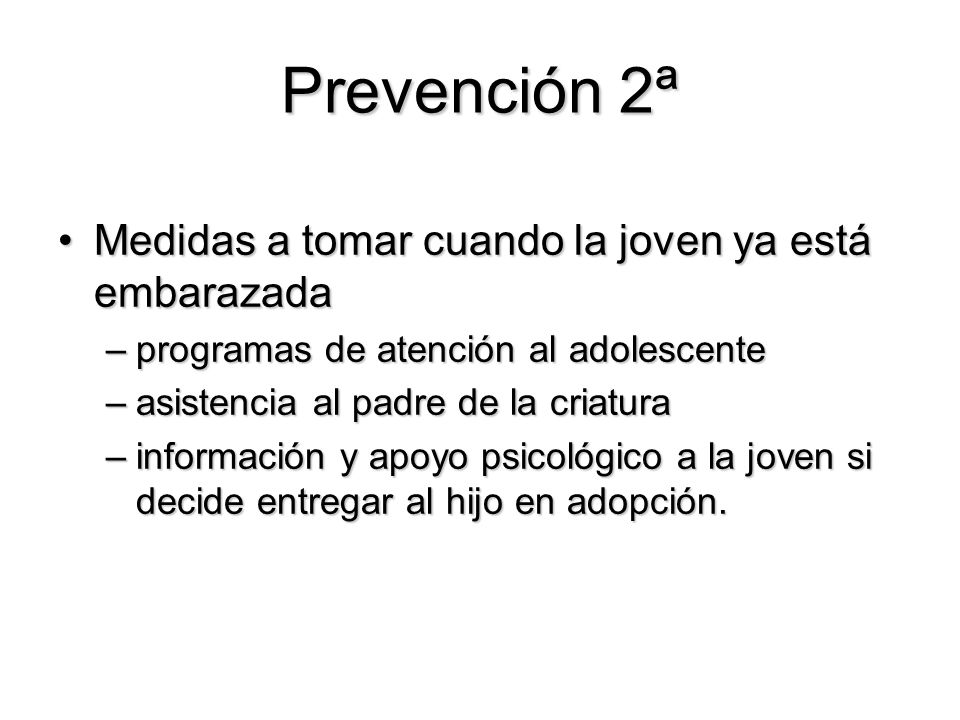 Prevención 2ª Medidas a tomar cuando la joven ya está embarazada