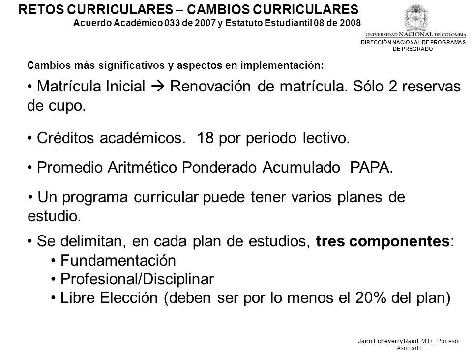 RETOS CURRICULARES – CAMBIOS CURRICULARES