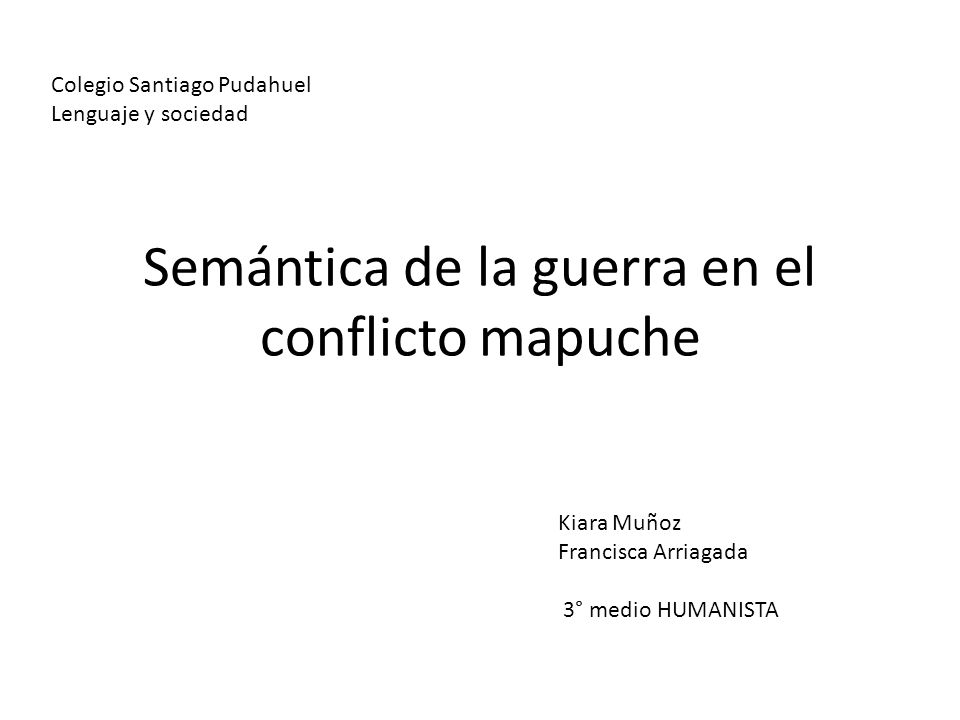 Semántica de la guerra en el conflicto mapuche