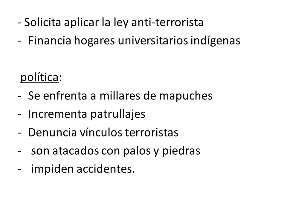 - Solicita aplicar la ley anti-terrorista