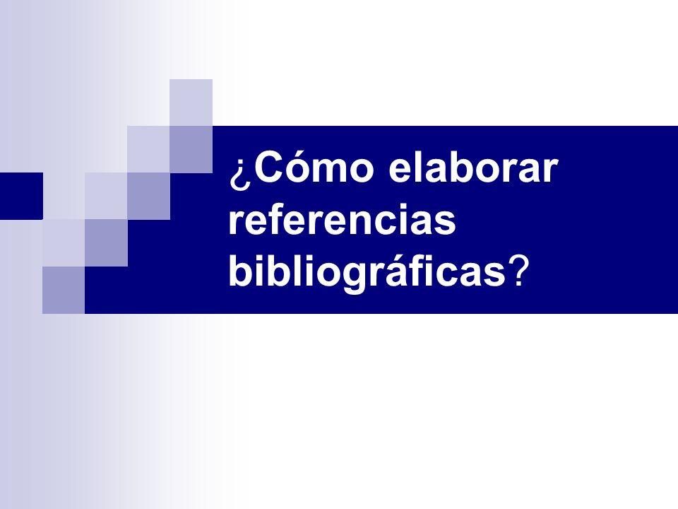 ¿Cómo elaborar referencias bibliográficas