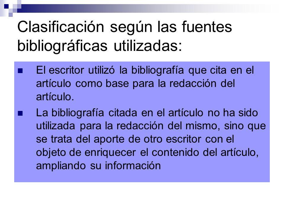 Clasificación según las fuentes bibliográficas utilizadas: