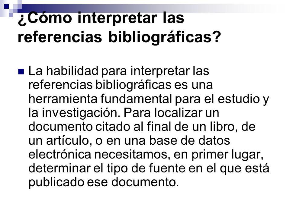 ¿Cómo interpretar las referencias bibliográficas