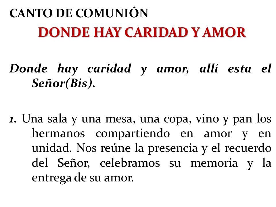 DONDE HAY CARIDAD Y AMOR