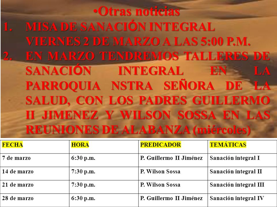 Otras noticias MISA DE SANACIÓN INTEGRAL VIERNES 2 DE MARZO A LAS 5:00 P.M.