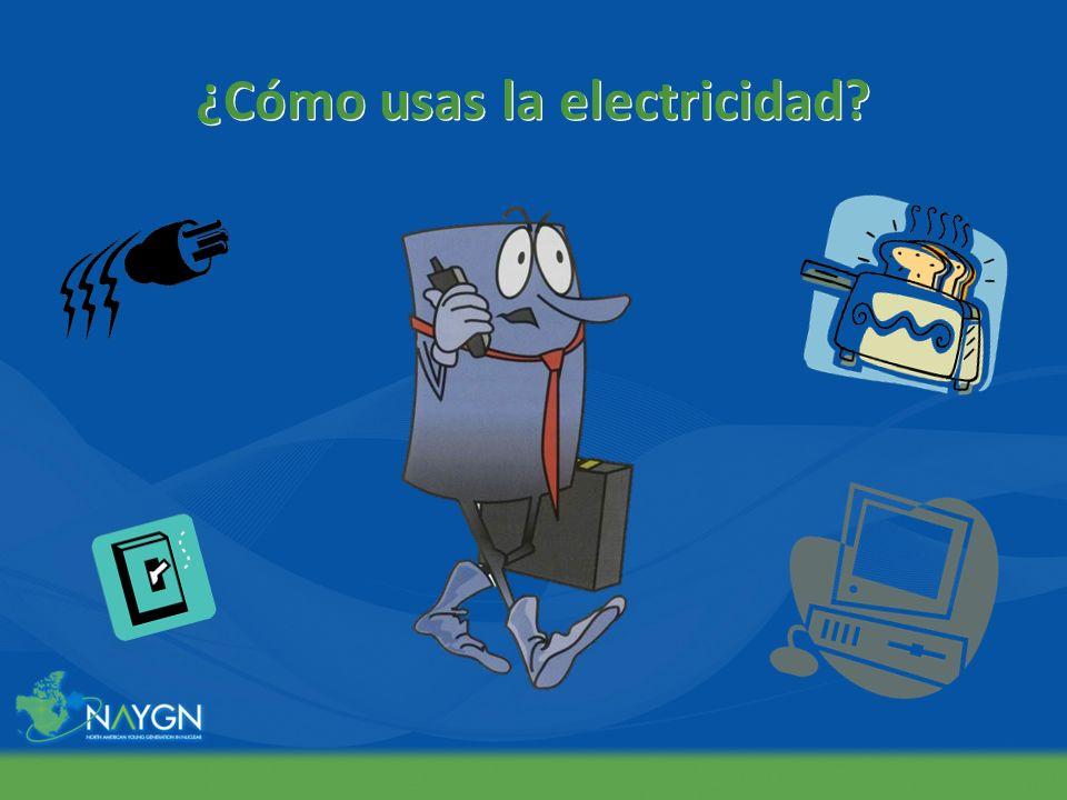 ¿Cómo usas la electricidad