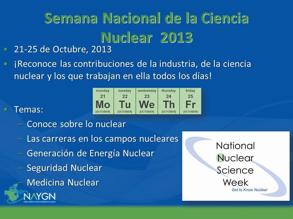 Semana Nacional de la Ciencia Nuclear 2013