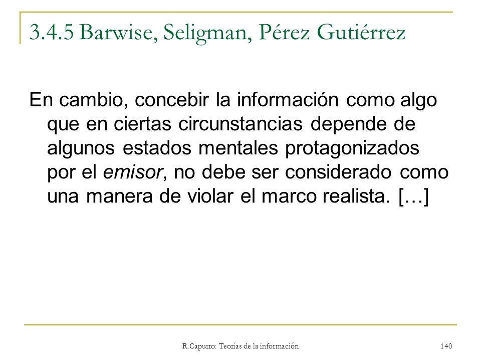 3.4.5 Barwise, Seligman, Pérez Gutiérrez