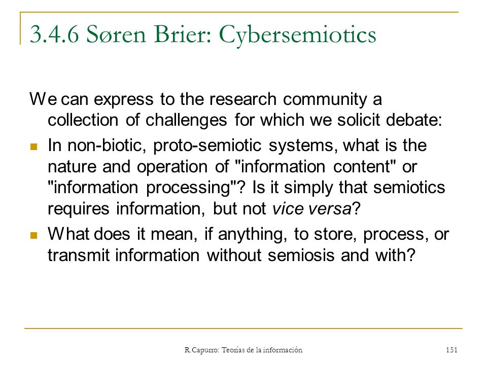 3.4.6 Søren Brier: Cybersemiotics