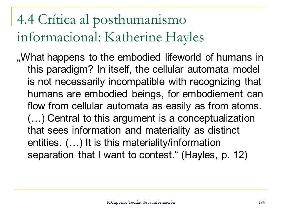4.4 Crítica al posthumanismo informacional: Katherine Hayles