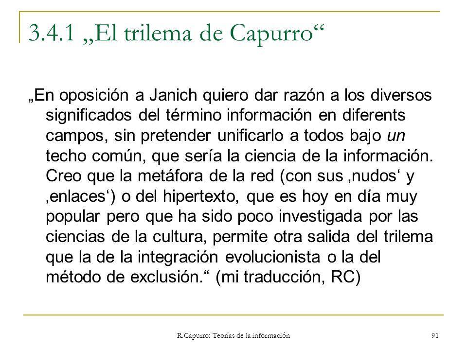 """3.4.1 """"El trilema de Capurro"""