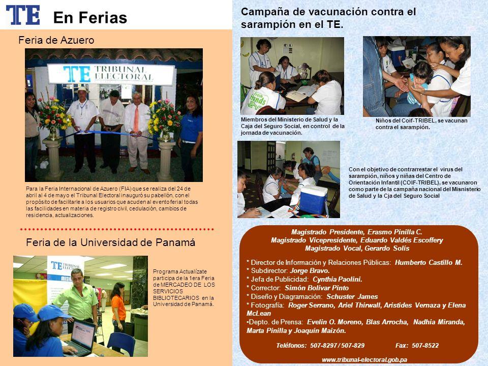En Ferias Campaña de vacunación contra el sarampión en el TE.