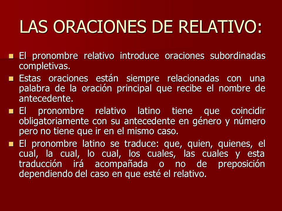 LAS ORACIONES DE RELATIVO: