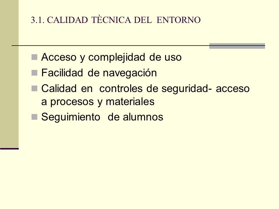 3.1. CALIDAD TÈCNICA DEL ENTORNO