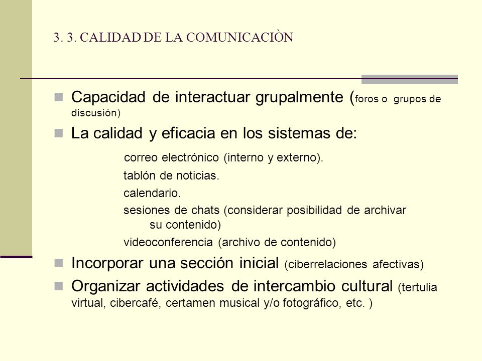 3. 3. CALIDAD DE LA COMUNICACIÒN