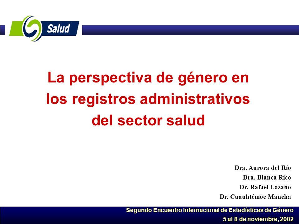 La perspectiva de género en los registros administrativos del sector salud
