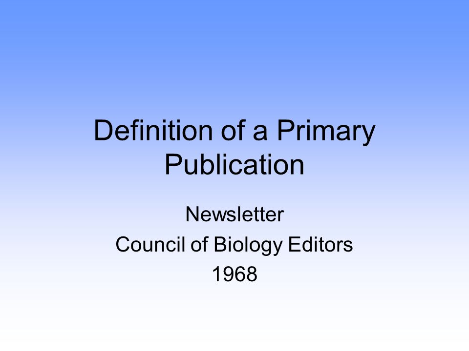 Definition of a Primary Publication